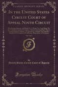 In the United States Circuit Court of Appeal Ninth Circuit, Vol. 3 of 3