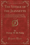 The Voyage of the Jeannette, Vol. 1 of 2