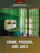 Crime, Prisons, and Jails