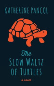 The Slow Waltz of Turtles [Large Print]
