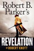 Robert B. Parker's Revelation [Large Print]