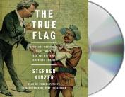 The True Flag [Audio]