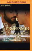 The Professor and the Smuggler [Audio]