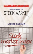 How Can I Get Started Investing in the Stock Market