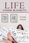 Life Under Blankets
