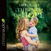 Through the Eyes of Hope [Audio]