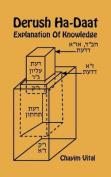 Derush Ha-Daat - Explanation of Knowledge