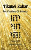 Tikunei Zohar - Rectifications of Splendor - Tome 2 of 5