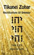 Tikunei Zohar - Rectifications of Splendor - Tome 3 of 5