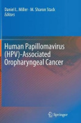 Human Papillomavirus (Hpv)-Associated Oropharyngeal Cancer