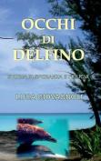 Occhi Di Delfino [ITA]