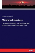 Munchener Burgertreue [GER]