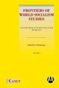 Frontiers of World Socialism Studies