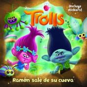 Trolls. Ramon Sale de Su Cueva / Out of Branch's Bunker  [Spanish]
