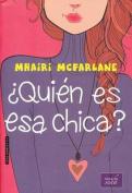 Quien Es ESA Chica? [Spanish]