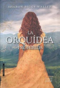 La Orquidea Prohibida [Spanish]