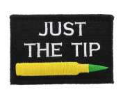 Just The Tip M855 Penetrator Funny Hook and loop Fully Embroidered Morale Tags Patch