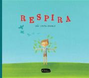 Respira (Pequeno Fragmenta) [Spanish]