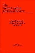 North Carolina Historical Review Supplement to Fifty-Year Index, 1974-1983