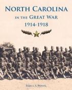 North Carolina and the Great War, 1914-1918