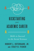 Kickstarting Your Academic Career