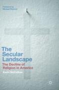 The Secular Landscape