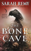 The Bone Cave (Bone Magic)