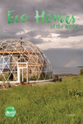 Eco Homes of the World