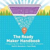 The Ready Maker Handbook