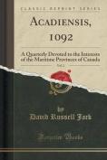 Acadiensis, 1092, Vol. 2