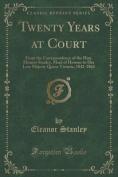 Twenty Years at Court