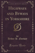 Highways and Byways in Yorkshire