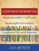 Companion Workbook Passion - Spirit - Purpose