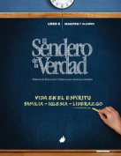 El Sendero de La Verdad [Spanish]