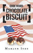 Code Word: Chocolate Biscuit