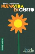 Nueva Vida En Cristo [Spanish]