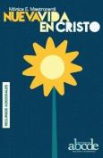 Nueva Vida En Cristo - Recursos [Spanish]
