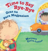 Time to Say Bye-Bye / Tagalog Edition [Large Print]
