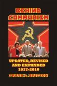 Behind Communism 1917-2010