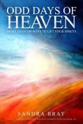 Odd Days of Heaven