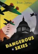 Dangerous Skies