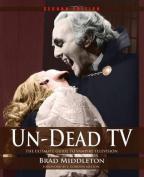 Un-Dead TV
