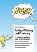 Antijagd-Training Und Erziehung [GER]