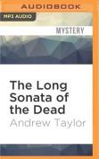 The Long Sonata of the Dead  [Audio]
