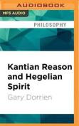 Kantian Reason and Hegelian Spirit [Audio]