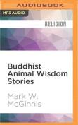 Buddhist Animal Wisdom Stories [Audio]