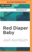 Red Diaper Baby [Audio]