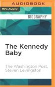 The Kennedy Baby [Audio]