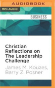 Christian Reflections on the Leadership Challenge [Audio]