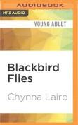 Blackbird Flies [Audio]
